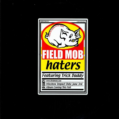 Field Mob - Haters feat. Trick Daddy