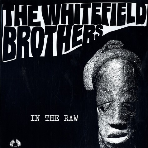 Whitefield Brothers - In the raw