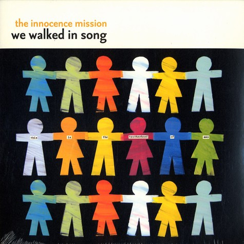 Innocence Mission, The - We walked in song