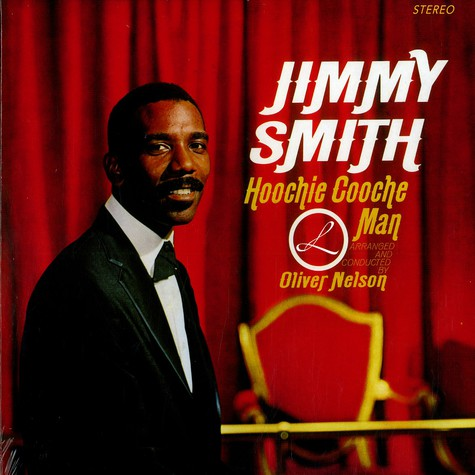 Jimmy Smith - Hoochie Cooche Man