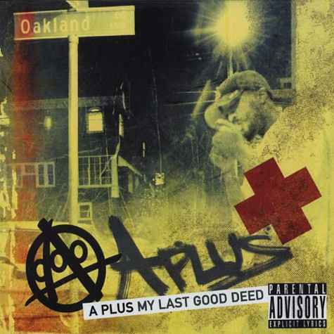 A-Plus of Souls Of Mischief - My last good deed
