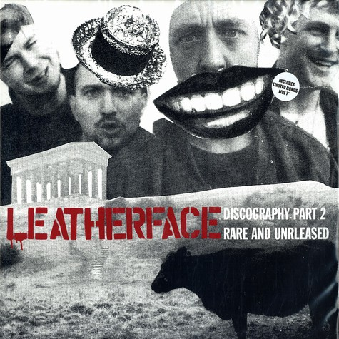 Leatherface - Discography part 2 - rare and unreleased