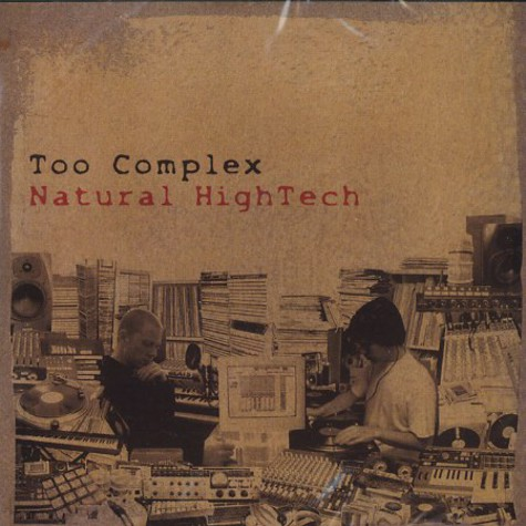 Too Complex - Natural HighTech