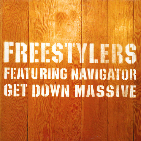 Freestylers - Get Down Massive