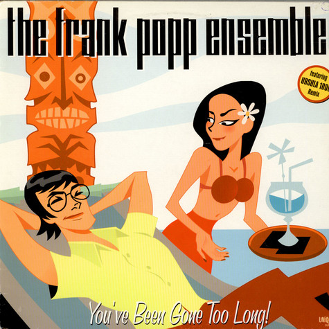 The Frank Popp Ensemble - You've Been Gone Too Long