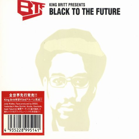 King Britt presents - Black to the future