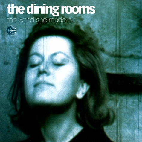 Dining Rooms, The - The world she made EP