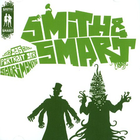 Smith & Smart - Das Portrait Der Sacrimonstri