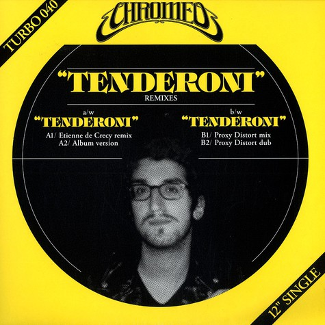 Chromeo - Tenderoni remixes