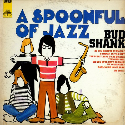 Bud Shank - A spoonful of Jazz