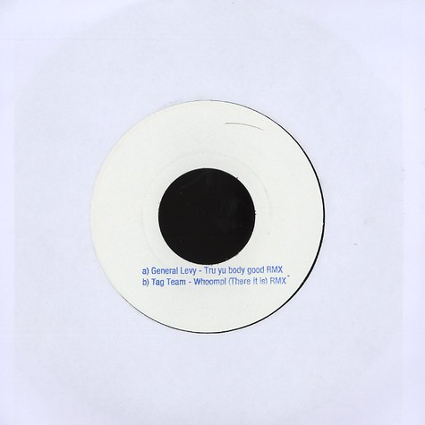 General Levy / Tag Team - Tru yu body good remix / whoomp! (there it is) remix