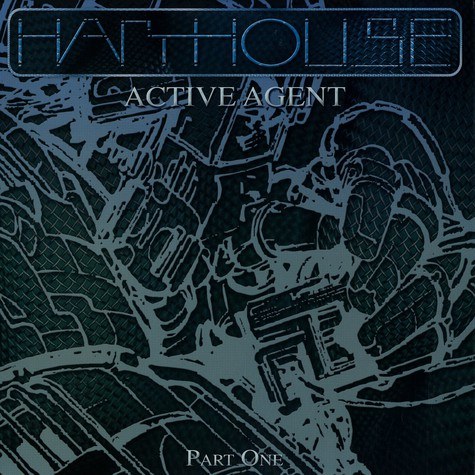 Harthouse - Active agent part 1