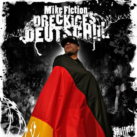 Mike Fiction - Dreckiges Deutsch