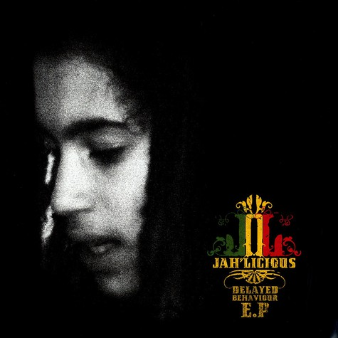 Jah'licious - Delayed behaviour EP