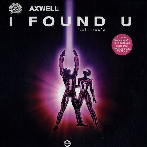 Axwell - I found you feat. Max C