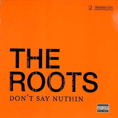 Roots, The - Don't Say Nuthin