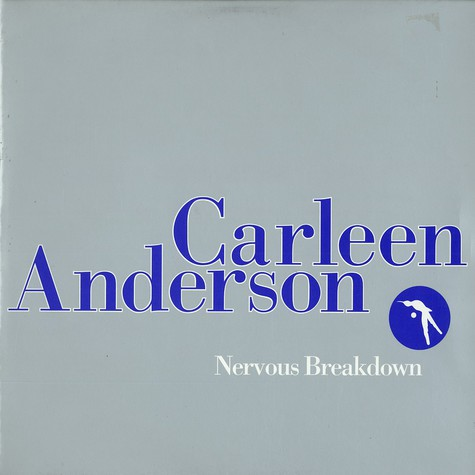 Carleen Anderson - Nervous breakdown