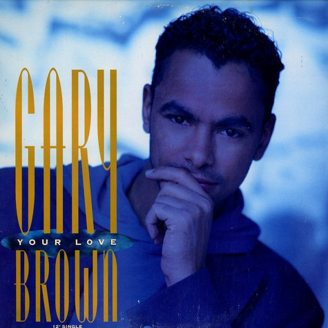 Gary Brown - Your love