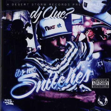 DJ Clue - It's me snitches