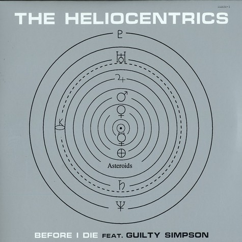 Heliocentrics, The - Before I Die Feat. Guilty Simpson