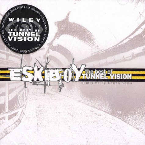 Wiley aka Eskiboy - The best of Tunnel Vision