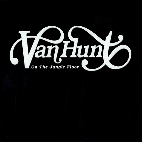 Van Hunt - On the jungle floor album sampler