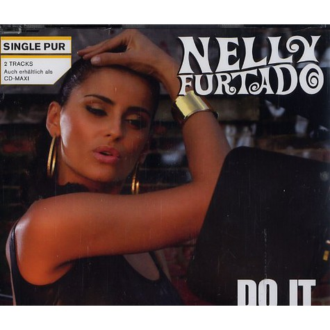 Nelly Furtado - Do it feat. Missy Elliott