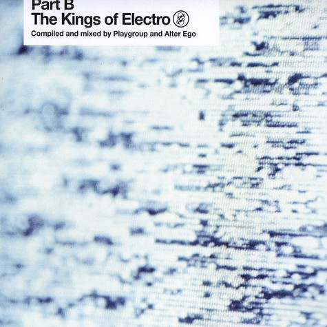 Playgroup & Alter Ego - Kings of electro part B