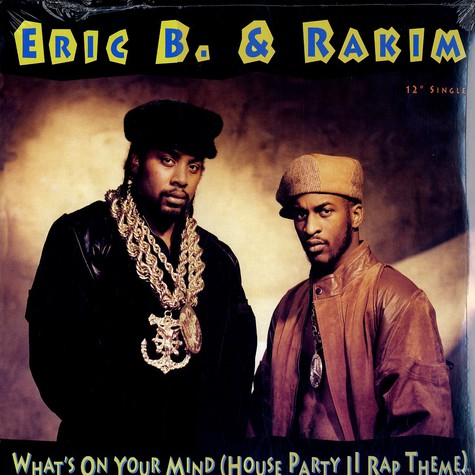 Eric B. & Rakim - What's on your mind (House Party II rap theme)