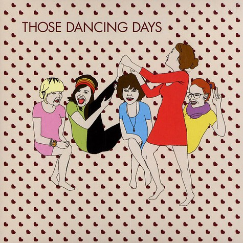Those Dancing Days - Those dancing days