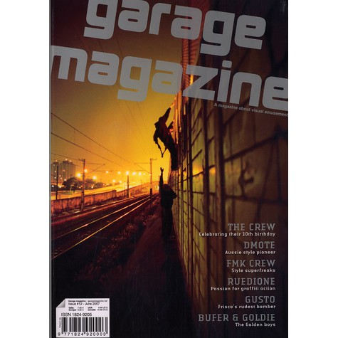 Garage Magazine - Issue 12 - June 2007