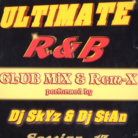 Ultimate Rnb - Session 17 feat. DJ Skyz & DJ Stan