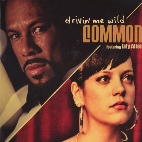 Common - Drivin me wild feat. Lily Allen