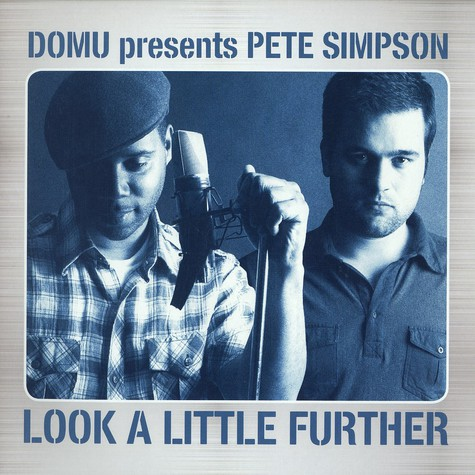 Domu presents Pete Simpson - Look a little further