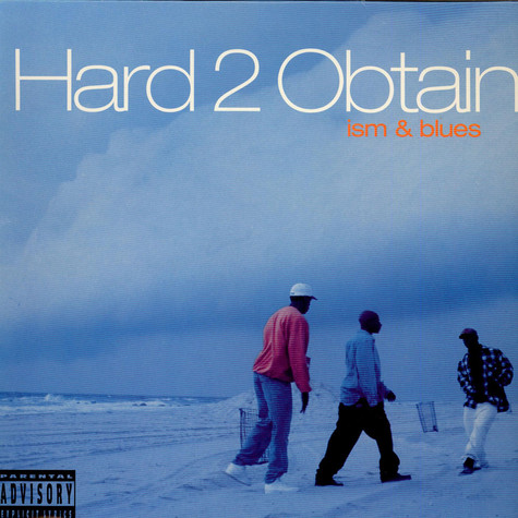 Hard 2 Obtain - Ism & blues
