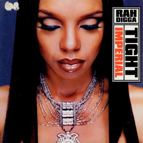 Rah Digga - Tight