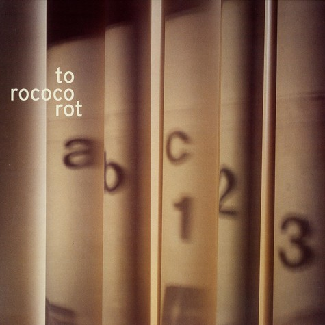 To Rococo Rot - Abc 123