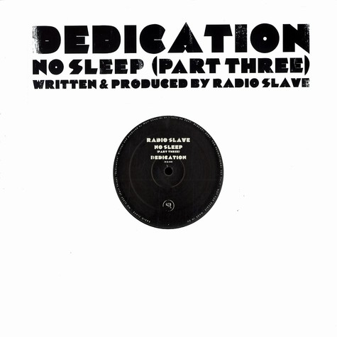 Radio Slave - No sleep part 3 - dedication