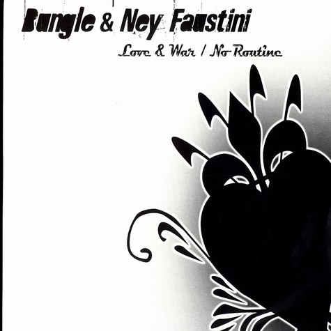 Bungle & Ney Faustini - Love & war