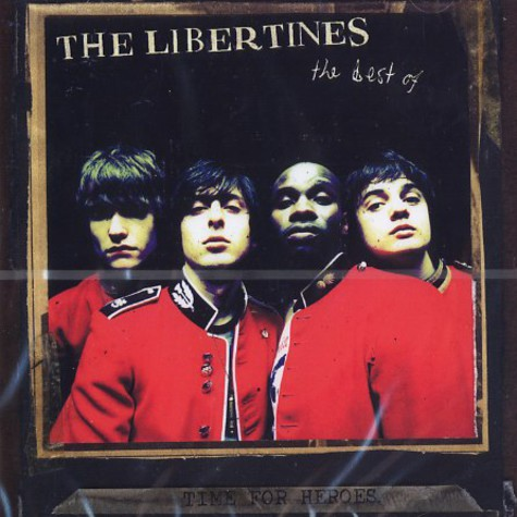 Libertines - Time for heroes - the best of