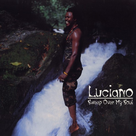 Luciano - Sweep over my soul