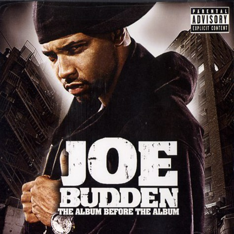 Joe Budden - The album before the album