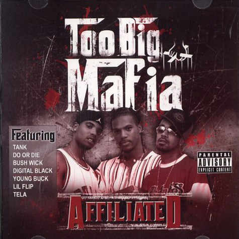 Too Big Mafia - Affiliated