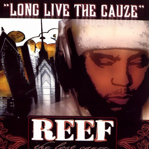 Reef The Lost Cauze - Long live The Cauze