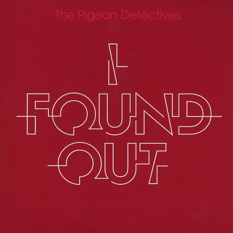 Pigeon Detectives, The - I found out (new version)
