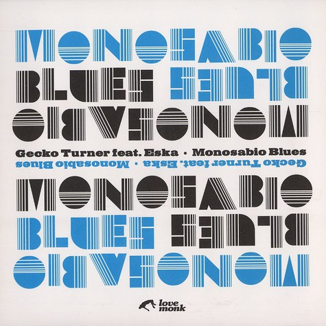 Gecko Turner - Monosabio blues feat. Eska