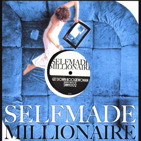 Selfmade Millionaire - Get down boogiewoman