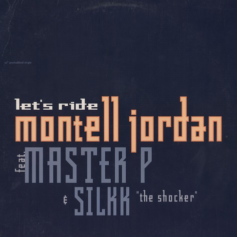 Montell Jordan - Lets ride remix feat. Master P & Silkk The Shocker