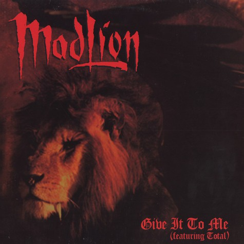 Mad Lion - Give it to me feat. Total