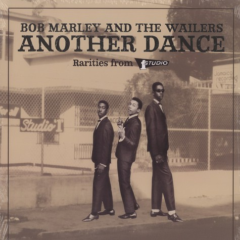 Bob Marley & The Wailers - Another dance: rarities from Studio One